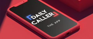 Real News Starts Here – Introducing Daily Caller's Brand New App