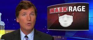 Tucker Carlson Blasts Media Hypocrisy Behind 'Mask Rage'