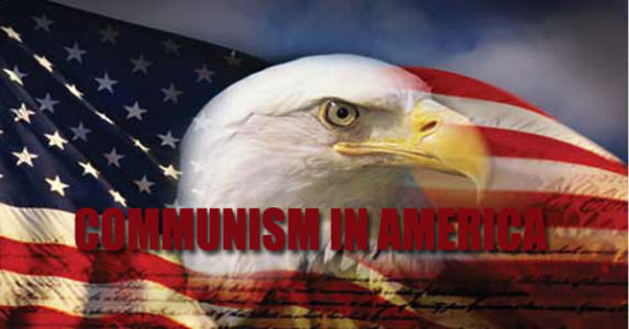 And So, The Question as to Just When Communism/Socialism Arose In America?
