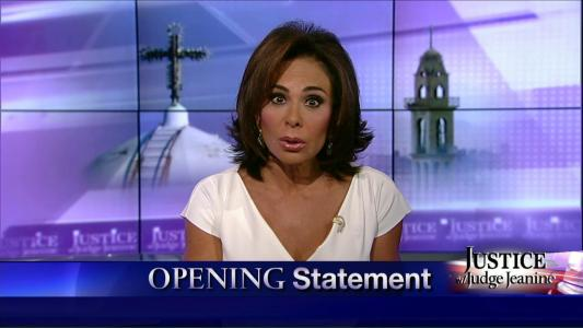 Judge Jeanine: 'Time for Papacy to Get Out in Front of Christian Massacre'