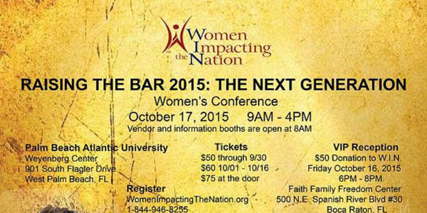 WOMEN IMPACTING THE NATION – CONFERENCE OCT 17, 2015  9AM – 4PM  West Palm Beach, FL
