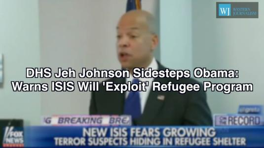 DHS' Jeh Johnson Sidesteps Obama, Warns ISIS Will 'Exploit' Refugee Program