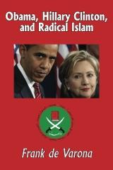 OBAMA, HILLARY CLINTON, AND RADICAL ISLAM