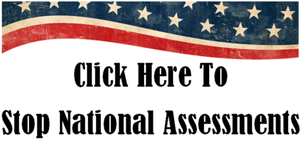 Stop National Assessments!   Letter to Congress