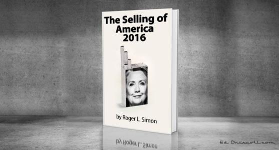 The Selling of America—by the Clinton Campaign.