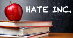 Indoctrinating the Young in Hate Factories