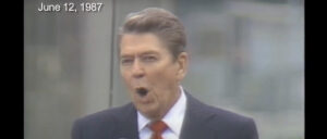'Mr. Gorbachev, Tear Down This Wall!': Ronald Reagan Delivered His Berlin Wall Speech 34 Years Ago