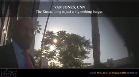 "BREAKING – O'Keefe Drops Part 2 CNN Undercover Bombshell => Van Jones: Russia is a ""Big Nothing Burger"" (VIDEO)"