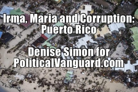 Irma, Maria and Corruption: Puerto Rico