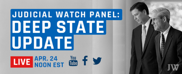 "Judicial Watch Expert Panel: ""Deep State Update"""