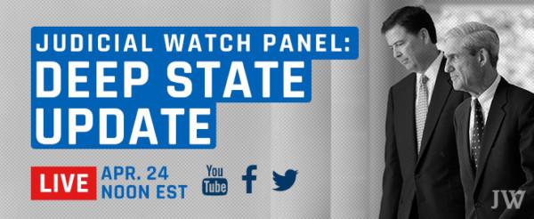 """Judicial Watch Expert Panel: """"Deep State Update"""""""