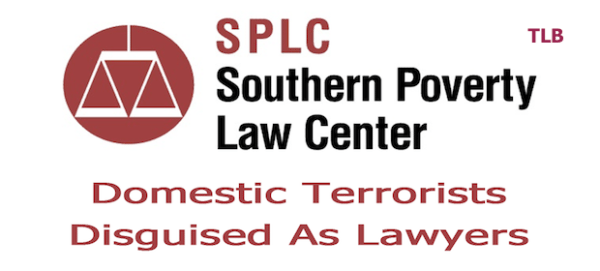 The Southern Poverty Law Center Is the Most Dangerous Hate Group in America