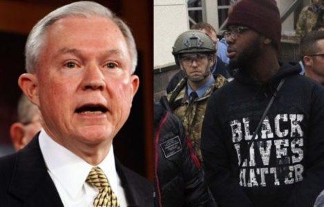 Jeff Sessions just delivered BAD NEWS to Black Lives Matter…