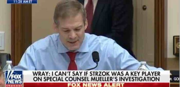 Jordan RIPS Into FBI Director Over Strzok Bias, Russian Dossier's Involvement In FISA Warrants
