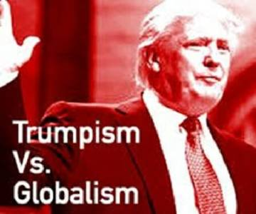 TED MALLOCH: Trumpism vs. Globalism